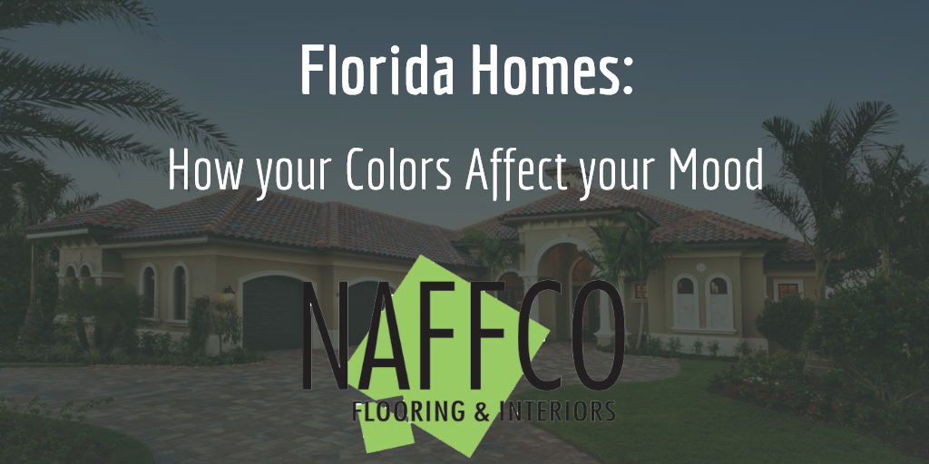 175 - Florida Homes How your Colors Affect your Mood