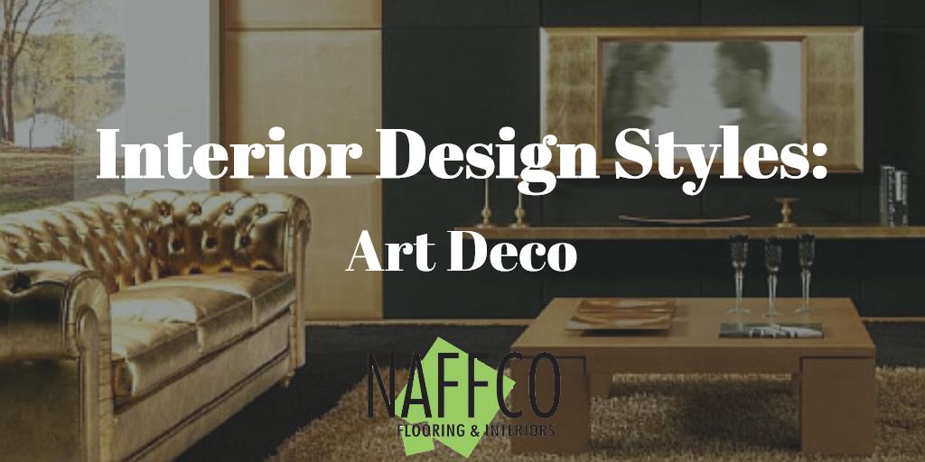 Naffco Flooring and Interiors - Interior Design Styles - Art Deco