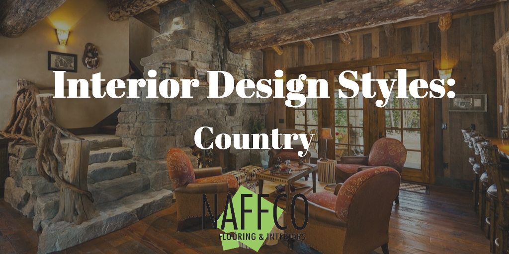Naffco Flooring and Interiors - Interior Design Styles - Country