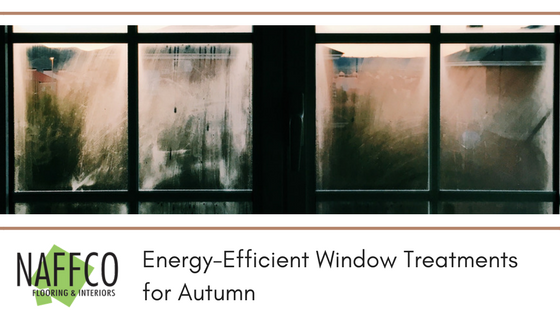 Energy-Efficient Window Treatments for Autumn