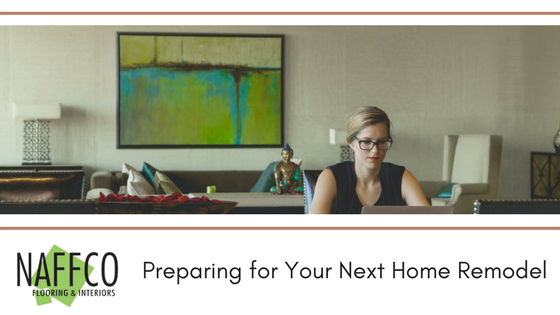 Preparing for Your Next Home Remodel (1)